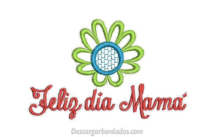 Diseños bordado de Feliz día Mamá