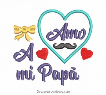 Te Amo Papá Diseño Bordado de Letra
